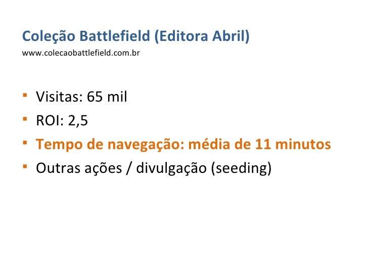 <ul><li>Coleção Battlefield (Editora Abril) </li></ul><ul><li>www.colecaobattlefield.com.br </li></ul><ul><li>Visitas: 65 ...