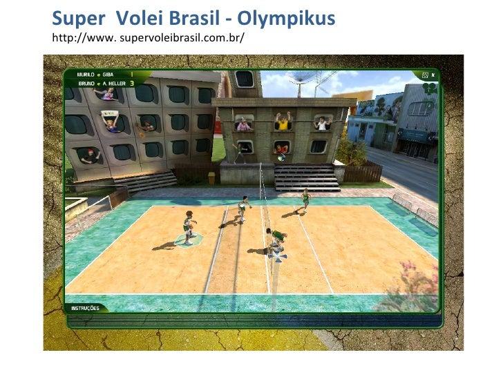 Super  Volei Brasil - Olympikus  http://www. supervoleibrasil.com.br/