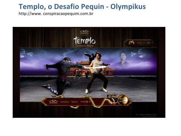 Templo, o Desafio Pequin - Olympikus http://www. conspiracaopequim.com.br