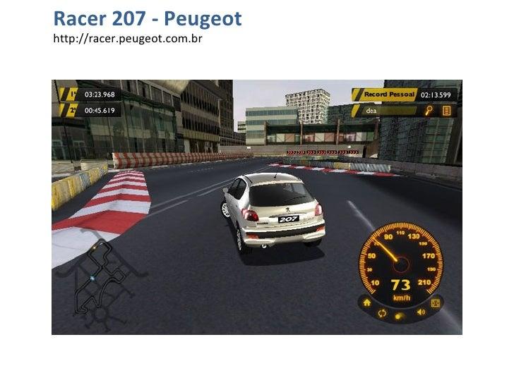 Racer 207 - Peugeot http://racer.peugeot.com.br