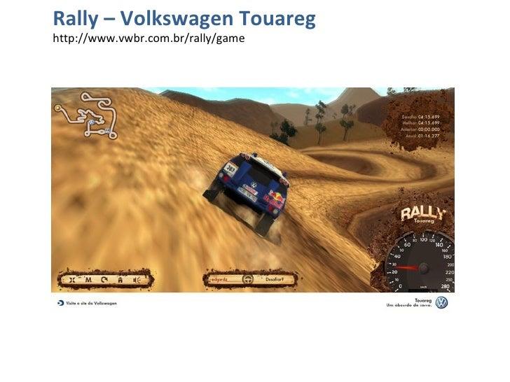 Rally – Volkswagen Touareg http://www.vwbr.com.br/rally/game