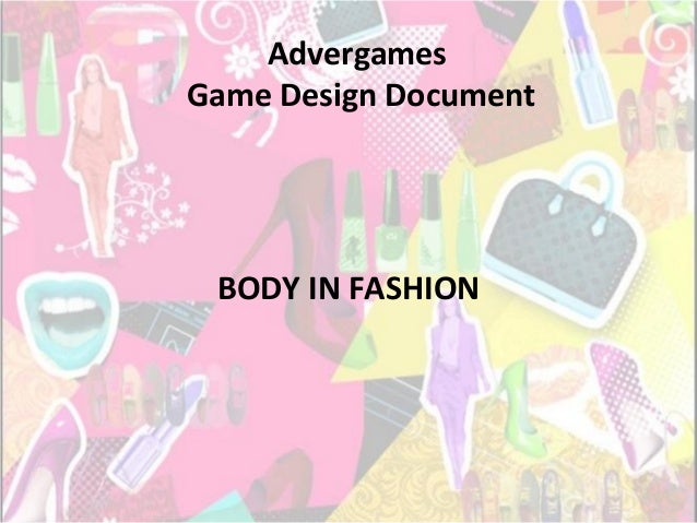 Advergames Game Design Document BODY IN FASHION