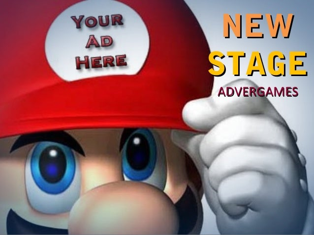 NEW STAGE ADVERGAMES