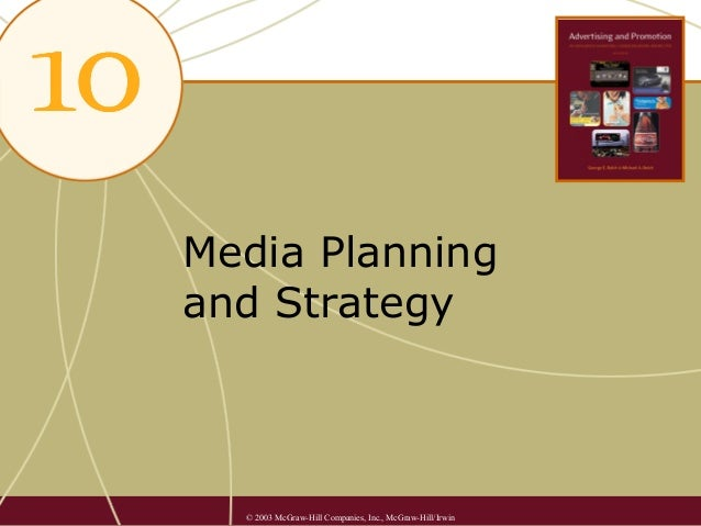 Media Planning and Strategy  © 2003 McGraw-Hill Companies, Inc., McGraw-Hill/Irwin