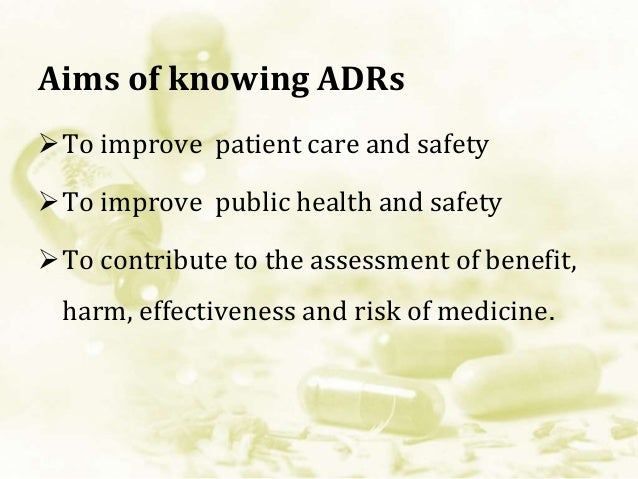 Cont'd… Monitoring of ADRs: - Clinical trial monitoring - Prescription event monitoring - Yellow card system