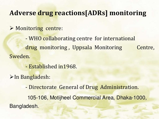 ADRs reporting:  Who to report: - All health care professionals.  What to report: -Apparent ADRs previously unknown to t...