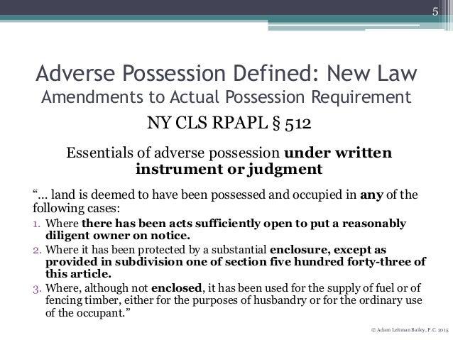 Adverse Possession Under The 2008 Amendments