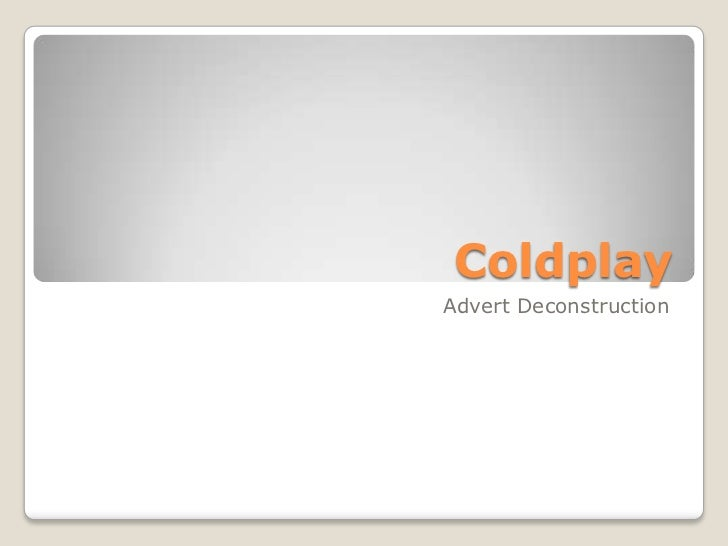 ColdplayAdvert Deconstruction