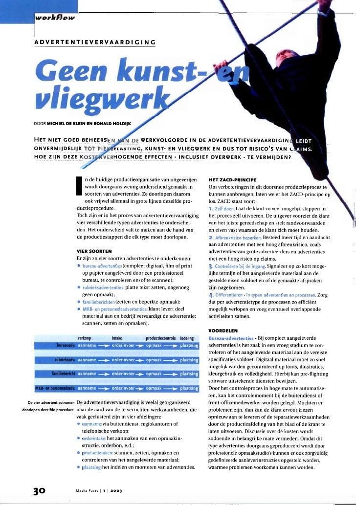 ADVERTENTIEVERVAARDIGING     DOOR   MICHIEL DE KLEIN   EN RONALD HDLDIJK     H   ET NIET GOED BEHEERSEN     ONVERMIJDELIJK...
