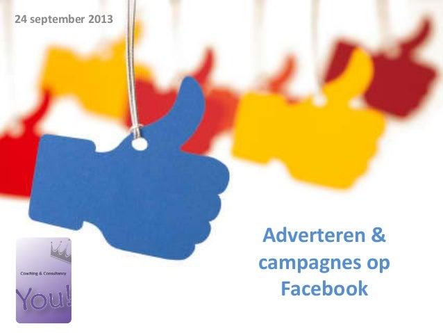 Adverteren & campagnes op Facebook 24 september 2013