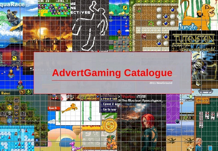 AdvertGaming Catalogue                 2011 NewGround