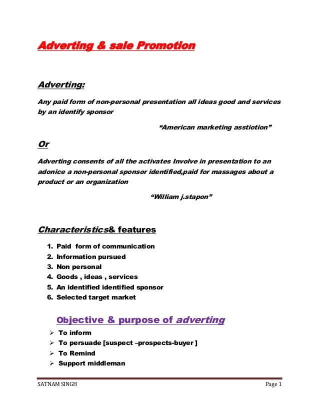 SATNAM SINGH Page 1 Adverting & sale Promotion Adverting: Any paid form of non-personal presentation all ideas good and se...