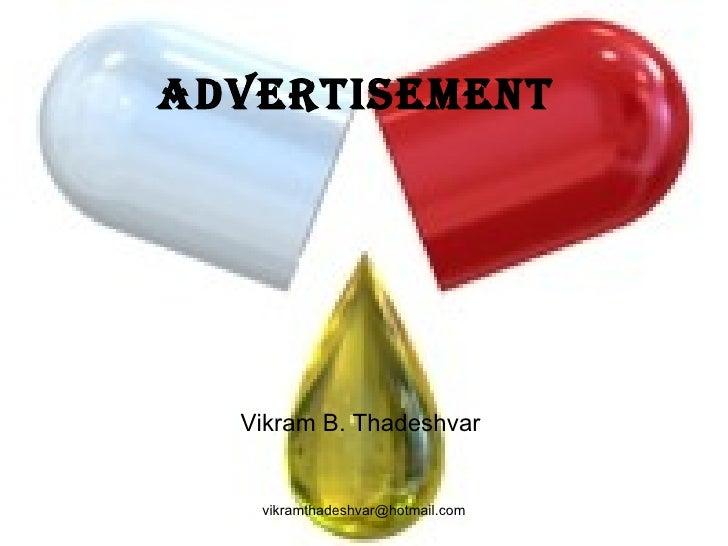 Advertisement  Vikram B. Thadeshvar  [email_address]
