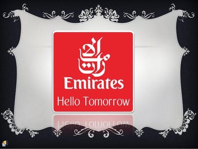 Emirates Welcomes You… emirates.com