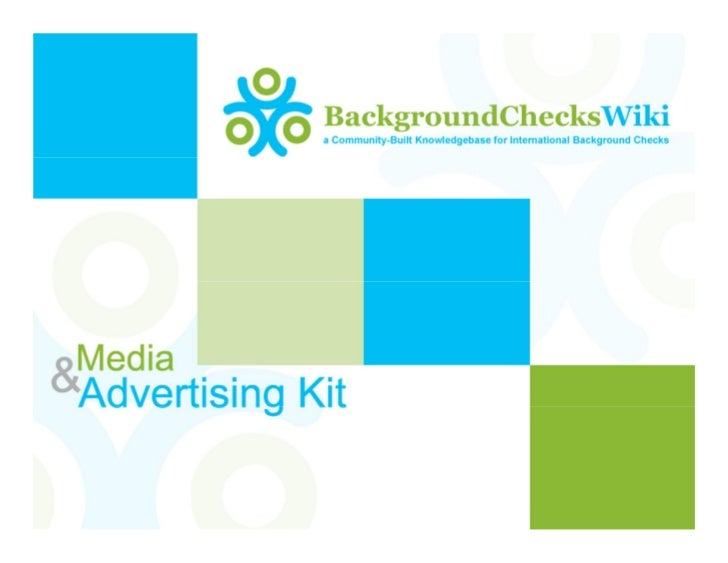 Why Advertise with            BackgroundChecksWiki.com•   Acquire new customers. Our unique wiki website targets Human Res...
