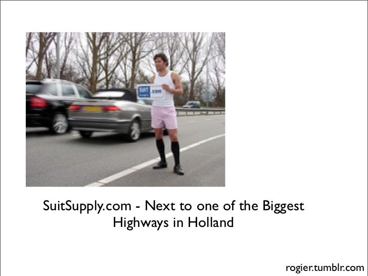 SuitSupply.com - Next to one of the Biggest             Highways in Holland                                          rogie...