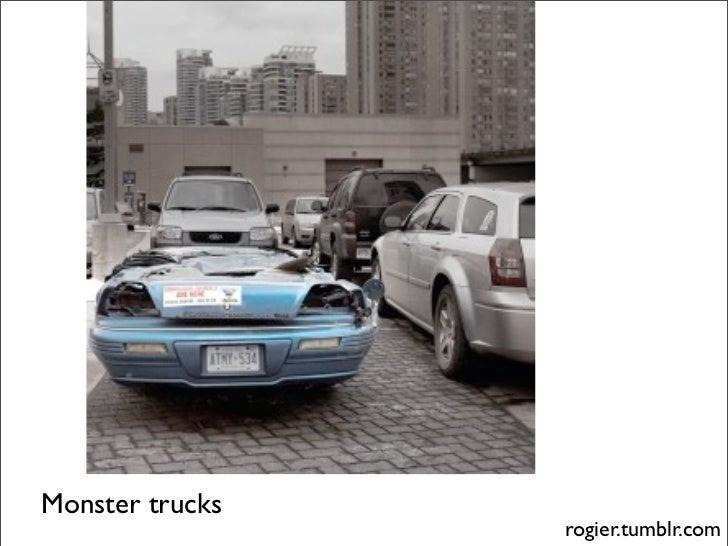 Monster trucks                  rogier.tumblr.com