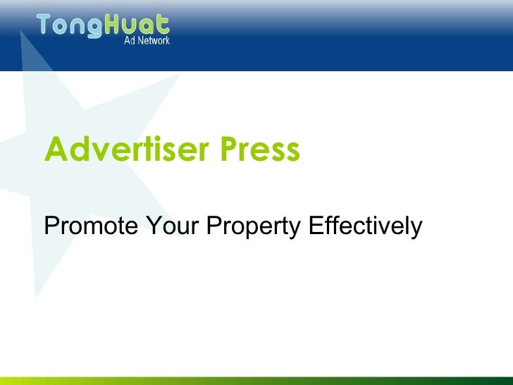 Advertiser Press Promote Your Property Effectively