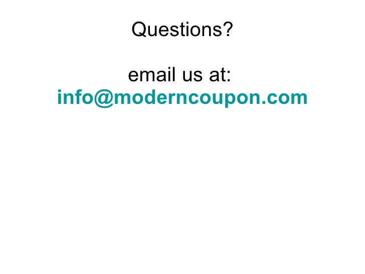 Questions? email us at:  [email_address]