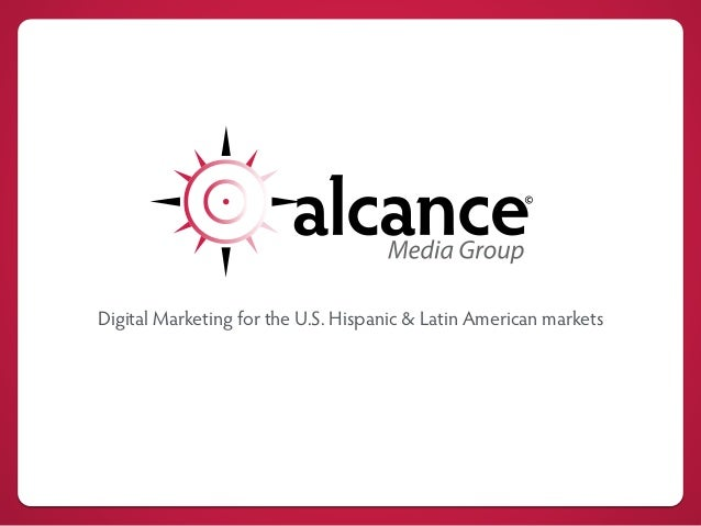 Digital Marketing for the U.S. Hispanic & Latin American markets