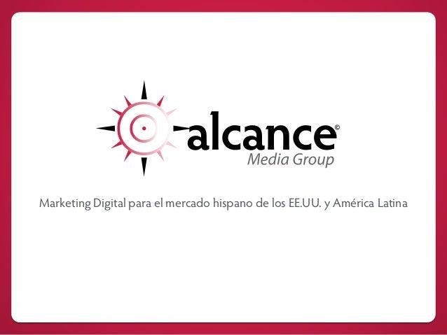Marketing Digital para el mercado hispano de los EE.UU. y América Latina