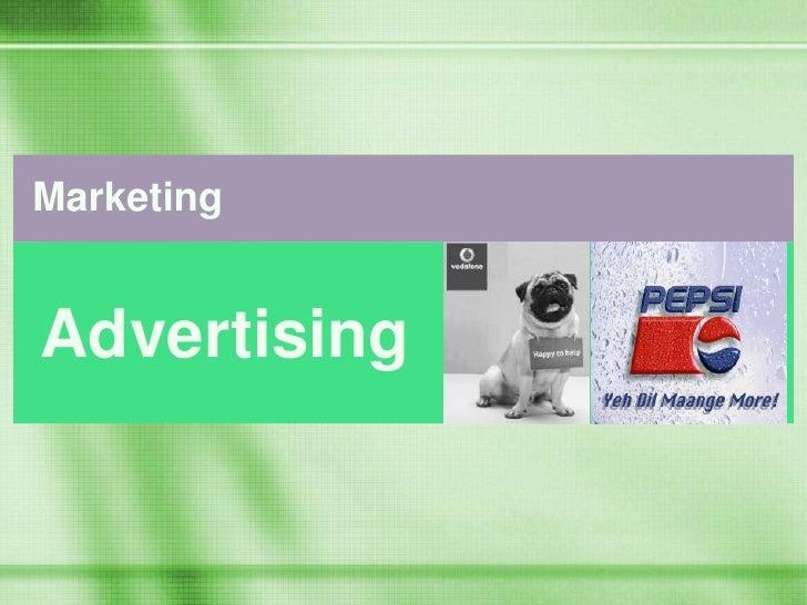 Marketing<br /> Advertising<br />