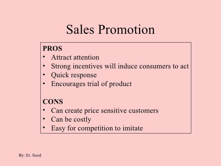 sales promotion and its effectiveness in Promotion profitability  is to measure its potential effectiveness  + incremental sales from consumer promotion.
