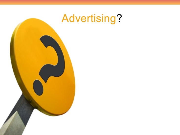 advertising is a form of communication intended to persuade an audience The negative effects of advertising  of advertising on society advertising by definition is a paid form of communication intended to persuade an audience.