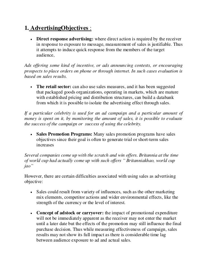 1. AdvertisingObjectives :      Direct response advertising: where direct action is required by the receiver      in respo...