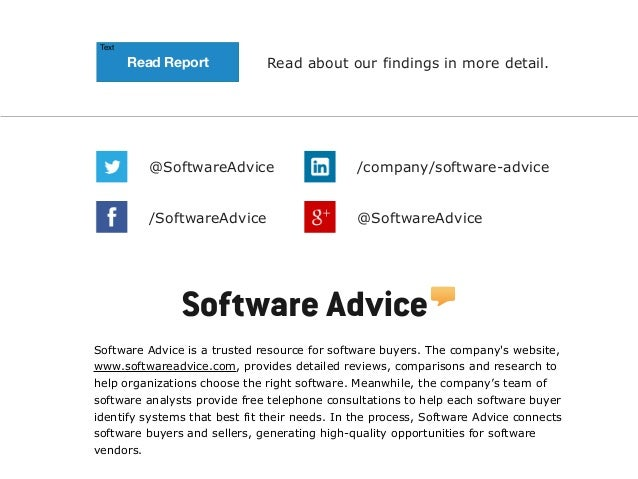 Text  Read Report  Read about our findings in more detail.  @SoftwareAdvice  /company/software-advice  /SoftwareAdvice  @S...