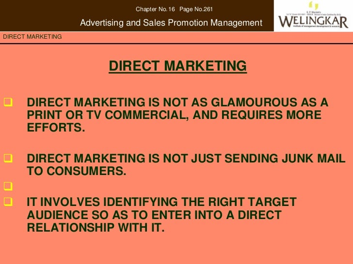 Chapter No. 16 Page No.261                   Advertising and Sales Promotion ManagementDIRECT MARKETING                   ...