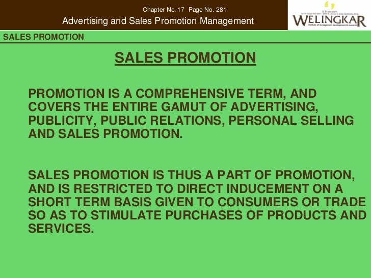 Chapter No. 17 Page No. 281          Advertising and Sales Promotion ManagementSALES PROMOTION      CONSUMER PROTECTION IN...