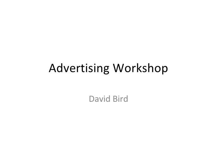 Advertising Workshop David Bird