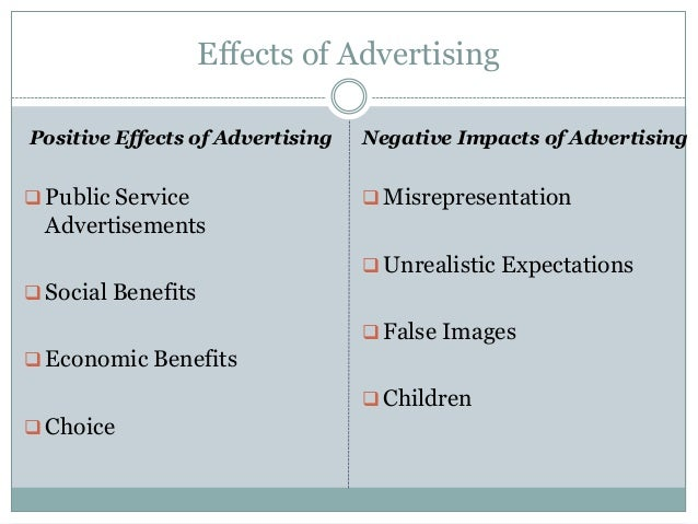 the effects of advertising on children and the advantages of positive marketing 7 functions and effects of advertising top 10 types of marketing benefits and options of different products and services through advertisement.