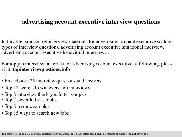 advertising account executive interview questions  In this file, you can ref interview materials for advertising account e...