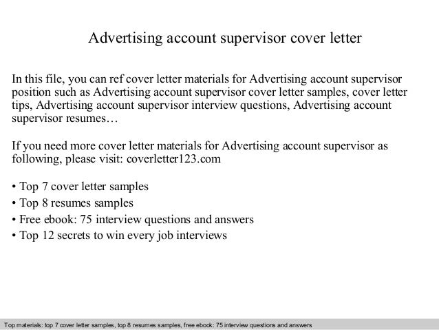 Advertising Account Supervisor Cover Letter In This File You Can Ref Cover  Letter Materials For