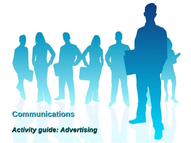 Communications Activity guide: Advertising