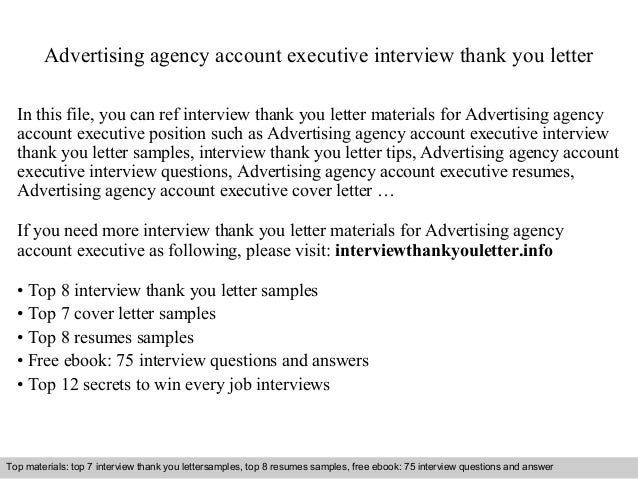 Advertising Agency Account Executive Interview Thank You Letter In This  File, You Can Ref Interview ...