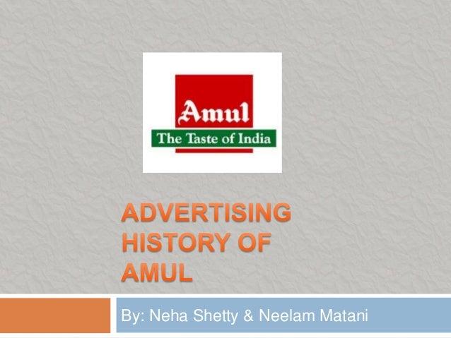 By: Neha Shetty & Neelam Matani