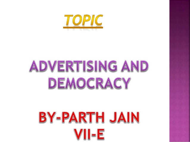Advertising and democracy ppt
