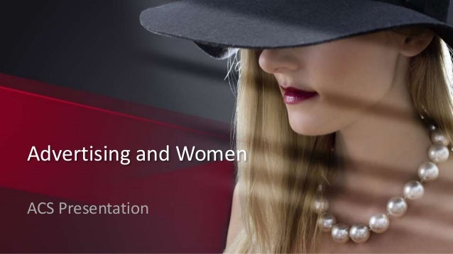 Advertising and Women ACS Presentation