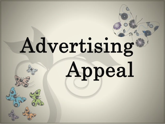 advertising uses appeals Branding appeal: emotional or rational by  while emotional or rational appeals are often  company owners should work closely with advertising agencies on.