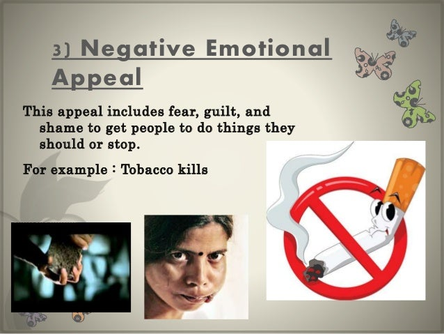 effect of negative emotional advertising appeals Emotional appeals are considered fallacies, or errors in reasoning, because they manipulate emotions in an audience emotional appeals are especially prevalent in advertising.