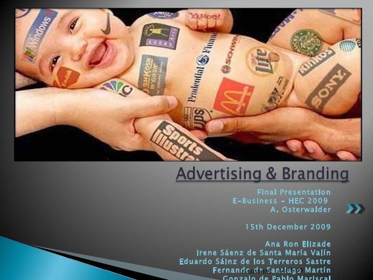 <ul><li>Final Presentation </li></ul><ul><li>E-Business - HEC 2009  </li></ul><ul><li>A. Osterwalder </li></ul><ul><li>15t...