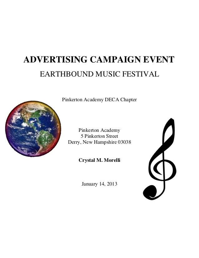 ADVERTISING CAMPAIGN EVENTEARTHBOUND MUSIC FESTIVALPinkerton Academy DECA ChapterPinkerton Academy5 Pinkerton StreetDerry,...