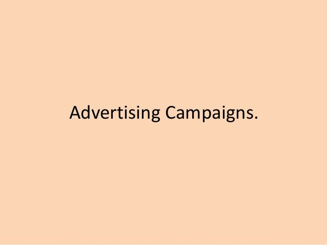 Advertising Campaigns.