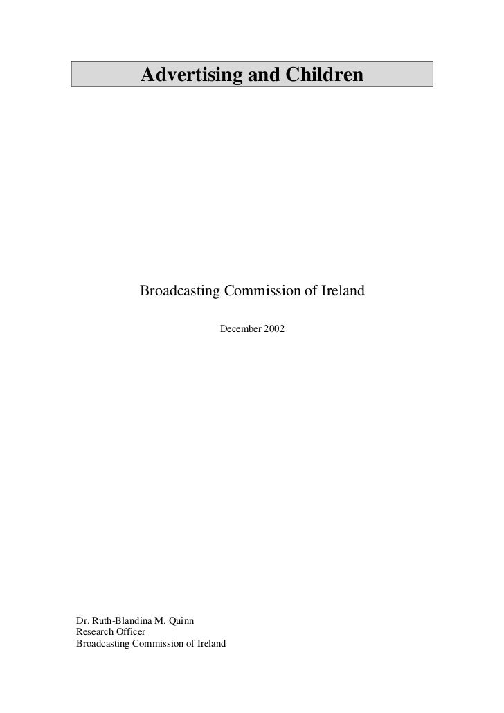 Advertising and Children              Broadcasting Commission of Ireland                                December 2002Dr. R...