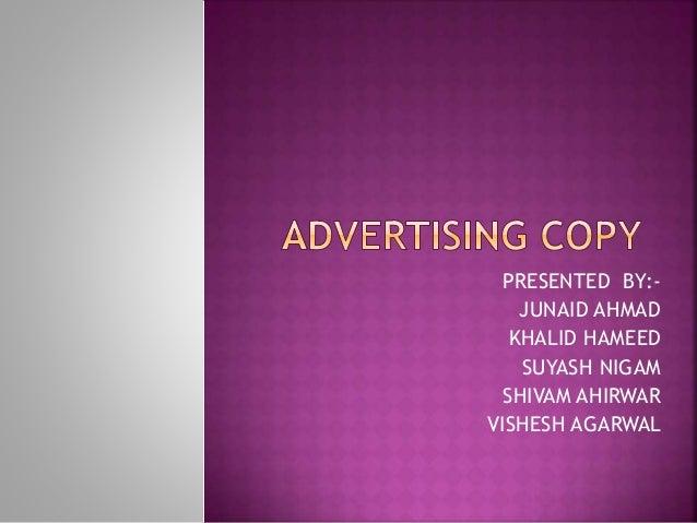 PRESENTED BY:- JUNAID AHMAD KHALID HAMEED SUYASH NIGAM SHIVAM AHIRWAR VISHESH AGARWAL