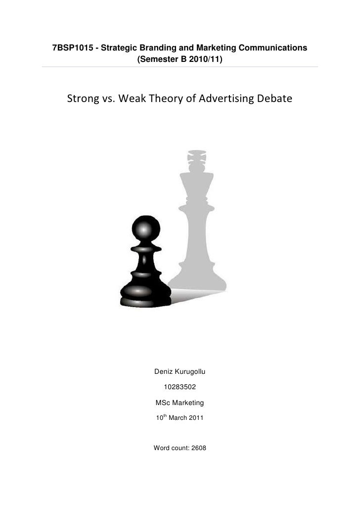 7BSP1015 - Strategic Branding and Marketing Communications                    (Semester B 2010/11)   Strong vs. Weak Theor...