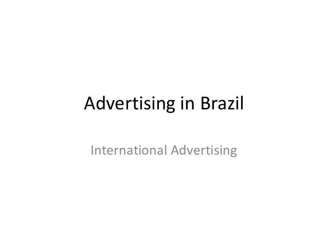 Advertising in Brazil International Advertising
